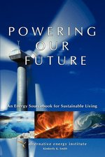 PTEC 196: Powering Our Future:An Energy Sourcebook
