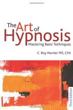 Hypno 101: Art of Hypnosis - Mastering Basic Techniques