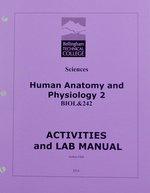 Biol 242: A & P Activities & Lab Manual Instructor Olah