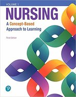 NURS 110-130: Nursing A Concept Based Approach Vol 1,2,3 Bundle