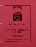 Biol 241:  A & P Workbook & Lab Manual Instructors Freedman/Vandenberg/Wilkinson